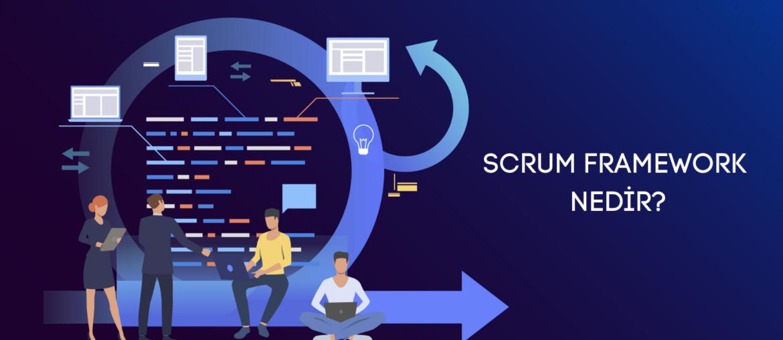 Scrum Framework Nedir
